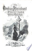 The Christian Physiologist. Tales illustrativc of the five senses, etc. By G. G.