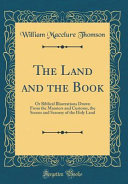 The Land And The Book