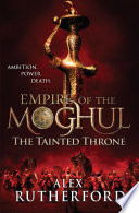 Empire of the Moghul  The Tainted Throne