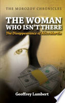 The Woman Who Isn t There
