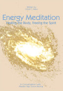 Energy Meditation   Healing the Body  Freeing the Spirit