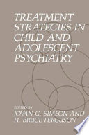 Treatment Strategies in Child and Adolescent Psychiatry Book