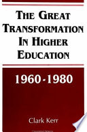 The Great Transformation in Higher Education  1960 1980 Book PDF