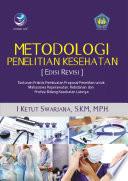 Metodologi Penelitian Kesehatan [Edisi Revisi]