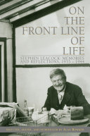 On the Front Line of Life: Stephen Leacock: Memories and ...