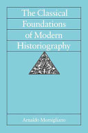 The Classical Foundations of Modern Historiography