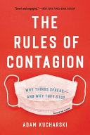 The Rules of Contagion: Why Things Spread—and Why They Stop