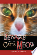 BEWARE  Of the Cat s Meow