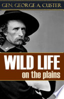 Wild Life on the Plains  Expanded  Annotated