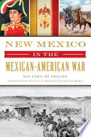 New Mexico In The Mexican American War