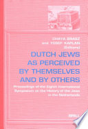 Dutch Jews As Perceived By Themselves And By Others