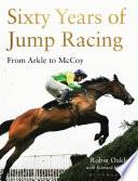 Sixty Years of Jump Racing