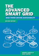 The Advanced Smart Grid  Edge Power Driving Sustainability  Second Edition