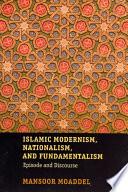 Islamic Modernism Nationalism And Fundamentalism