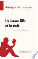La Jeune Fille et la nuit de Guillaume Musso (Analyse de l'oeuvre)