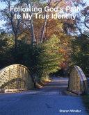 Following God s Path to My True Identity