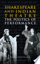 Shakespeare and Indian Theatre