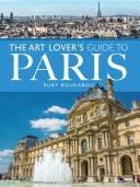 Pdf Art Lover's Guide to Paris Telecharger