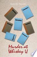 Murder at Whiskey U Pdf/ePub eBook