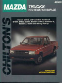 Chilton's Mazda Trucks 1972-86 Repair Manual ebook