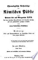 Chronologische Reihenfolge der Römischen Päbste von Petrus bis auf Gregorius XVI