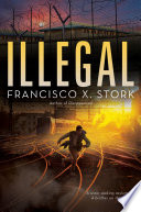 Illegal  A Disappeared Novel
