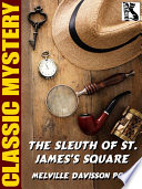 The Sleuth Of St James S Square