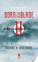 All the Nations of the Sky  Born to the Blade Season 1 Episode 11  Book