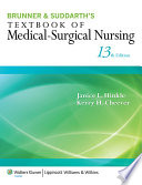 """Brunner & Suddarth's Textbook of Medical-Surgical Nursing"" by Janice L. Hinkle, Kerry H. Cheever"