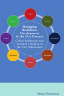 Managing Workforce Development in the 21st Century: Global Reflections and Forward Thinking in the New Millennium Pdf/ePub eBook