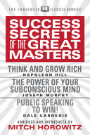 Success Secrets Of The Great Masters Condensed Classics