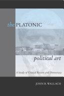 The Platonic Political Art