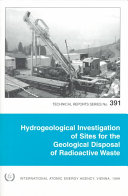 Hydrogeological Investigation of Sites for the Geological Disposal of Radioactive Waste