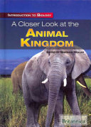 A Closer Look at the Animal Kingdom