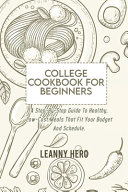 College Cookbook For Beginners Book