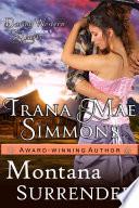 Montana Surrender  Daring Western Hearts Series  Book 1
