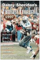 Danny Sheridan s Fantasy Football 1997