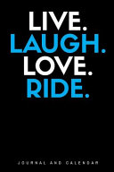 Live  Laugh  Love  Ride   Blank Lined Journal with Calendar for Equestrians