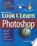 Deke McClelland's Look and Learn Photoshop 6