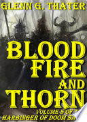 Blood Fire And Thorn Harbinger Of Doom Volume 5