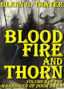 Blood, Fire, and Thorn (Harbinger of Doom: Volume 5) ebook