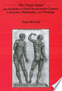 The Purple Island and Anatomy in Early Seventeenth-century Literature, Philosophy, and Theology