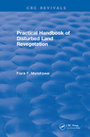 Practical Handbook of Disturbed Land Revegetation Pdf/ePub eBook