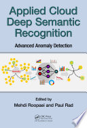 Applied Cloud Deep Semantic Recognition