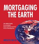 Mortgaging the Earth [Pdf/ePub] eBook