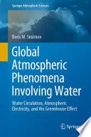 Global Atmospheric Phenomena Involving Water