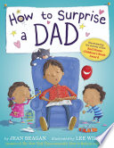 How To Surprise A Dad Book PDF
