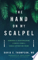 The Hand on My Scalpel