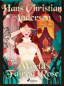 Pdf The World's Fairest Rose