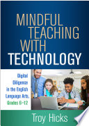 Mindful Teaching with Technology